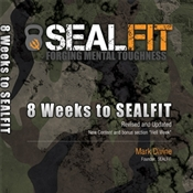 8 Weeks to SEALFIT by Mark Divine